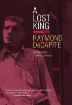 A Lost King by Raymond DeCapite. Kent State University Press.