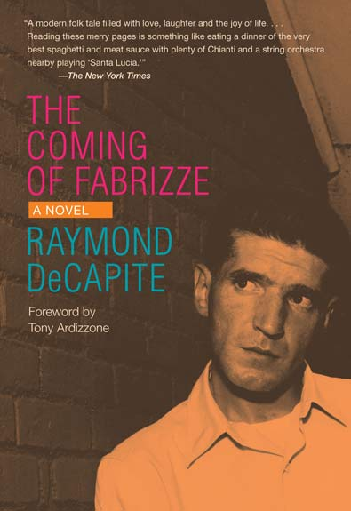 The Coming of Fabrizze by Raymond DeCapite. Kent State University Press