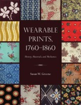 Wearable Prints, 1760–1860