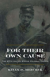 For Their Own Cause by Kelly Mezurek. Kent State University Press