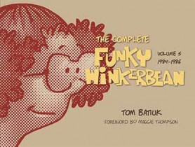 The Complete Funky Winkerbean, Volume 5, 1984–1986