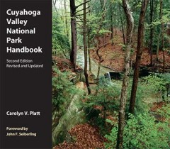 Cuyahoga Valley National Park Handbook-2nd Edition