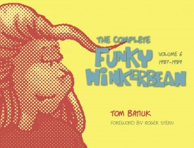 The Complete Funky Winkerbean, Volume 6, 1987–1989