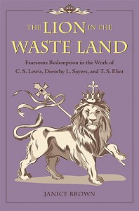 Lion in the Wasteland by Janice Brown. Kent State University Press.