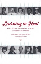 Learning to Heal by Jeanne Bryner and Cortney Davis. Kent State University Press