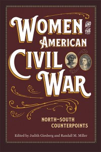 Women in the American Civil War by Giesberg and Miller. Kent State University Press.