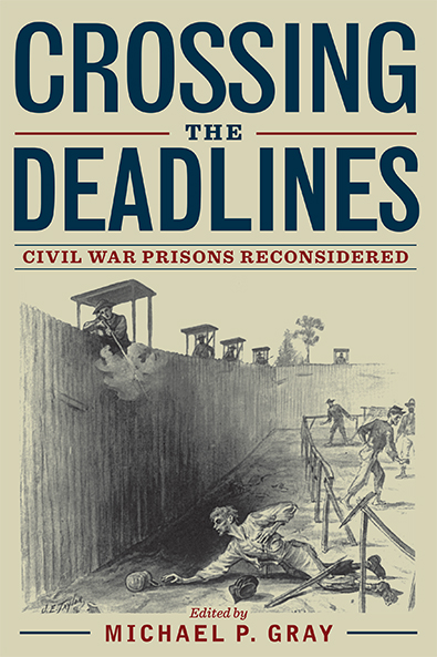 Crossing the Deadlines edited by Michael P. Gray