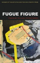 Fugue Figure by Michael McKee Green. KSU Press