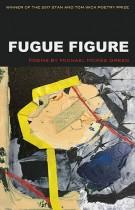 Fugue Figure by Michael McKee Green. KSU Press