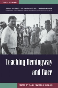 Teaching Hemingway and Race/Gary Edward Holcomb