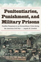 Penitentiaries, Punishment, and Military Prisons
