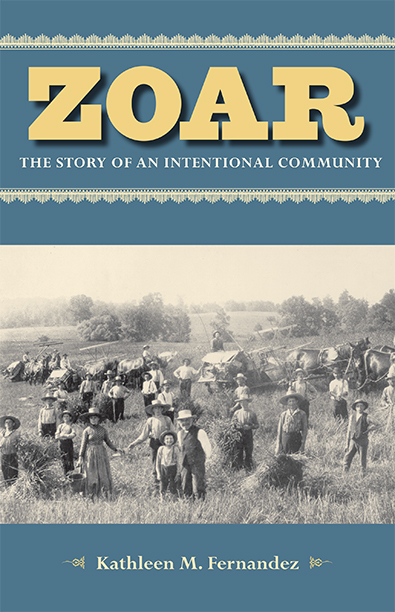 Zoar by Kathleen M. Fernandez. Kent State University Press