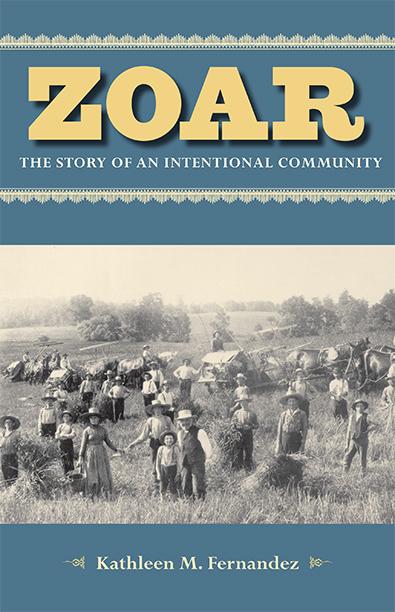 Zoar by Kathleen M. Fernandez. Kent State University Press