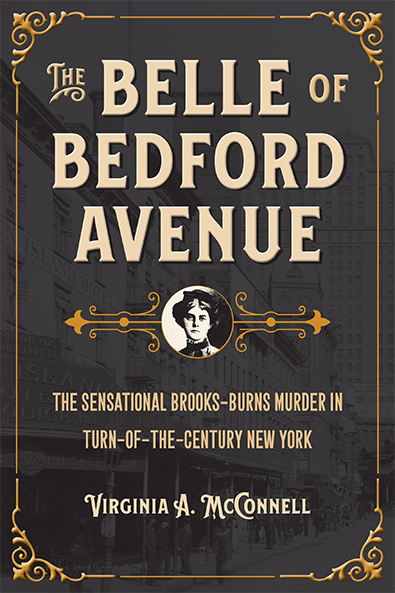 The Bell of Bedford Avenue by Virginia A. McConnell. Kent State University Press