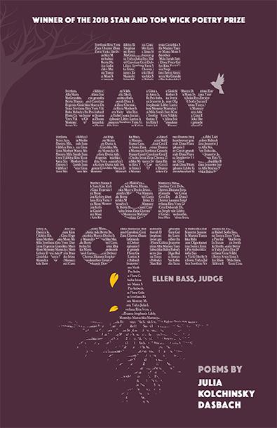 The Many Names for Mother by Julia Kolchinsky Dasbach. Kent State University Press.