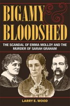 Bigamy and Bloodshed