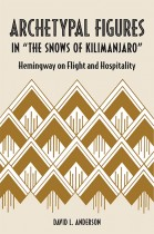 "Archetypal Figures in ""The Snows of Kilimanjaro"""