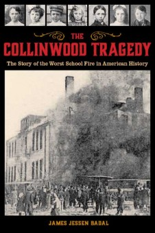 The Collinwood Tragedy by James Badal. Kent State University Press