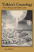 Tolkien's Cosmology by Sam McBride. Kent State University Press.