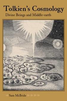 Tolkien's Cosmology by Sam McBride. Kent State University Press.