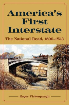 America's First Interstate by Roger Pickenpaugh. Kent State University Press.