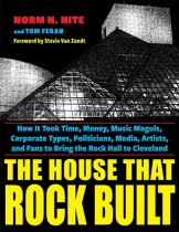 The House That Rock Built by Nite and Feran. Kent State University Press