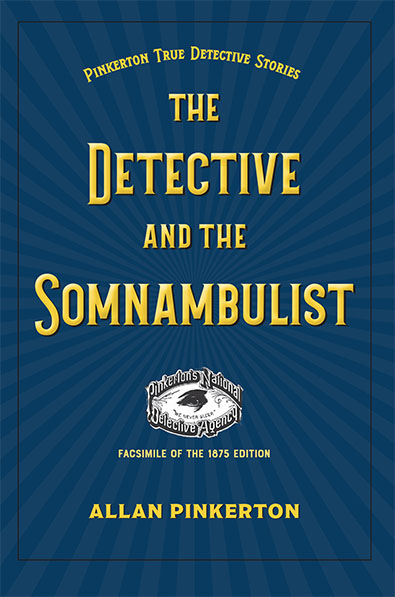Pinkerton-Detective and Somnambulist cover. kent State University Press
