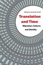 Translation and Time by James St. André. Kent State University Press