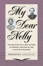 My Dear Nelly edited by Paul Taylor. Kent State University Press