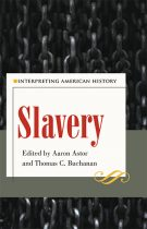 Slavery: Interpreting American History. Kent State University Press