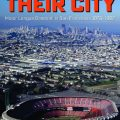 The Giants and Their City by Lincoln A. Mitchell. Kent State University Press
