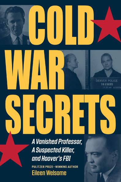 Cold War Secrets/Welsome. Kent State University Press