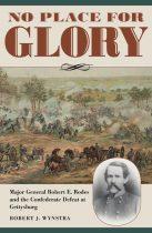 No Place for Glory/Wynstra. Kent State University Press