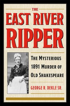 The East River Ripper by George R. Dekle Sr.